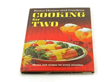 Better Homes and Gardens Cooking for Two Vintage Cookbook