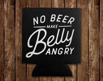 No Beer Make Belly Drink Cooler