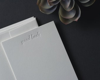 Set of four letterpress flat cards {good luck} / stationery sets / blind impression / blind deboss / note cards / notes / printed by hand