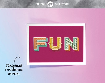 Original 'FUN' Typographic A4 Art Print