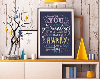 You Are My Sunshine Quote A4 Print