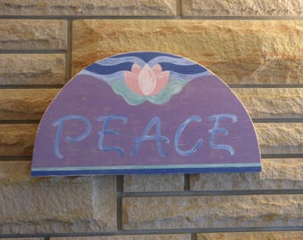 Peace Wood Quote Sign Hand painted Waterlily Flower Lotus Blossom Distressed