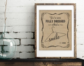 You're Never Fully Dressed Without A Smile - Vertical Print - Choose Chalkboard Look Print or Kraft Look Print - Frame Not Included