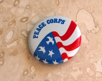 Peace Corps pinback button, patriotic pin, US Peace Corps, flag pin, flag button, red white and blue, fourth of July, campaign button, 1970s