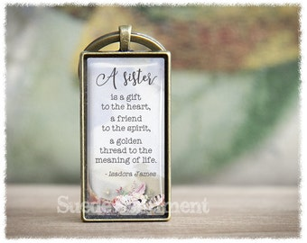 Sister Gift • Sister Keychain • Sister Quote Keyring • Gift For Sister • Keychain Quotes
