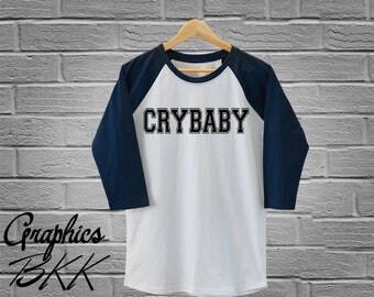 CRYBABY T-Shirt3/4 Sleeve Raglan Tee Unisex Baseball Shirt CRYBABY shirt tumblr disobey tee slogan quote T-Shirt (S-XL)