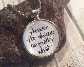 Forever and always no matter what charm necklace