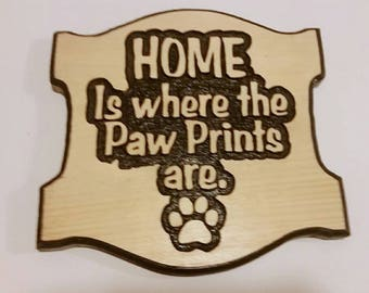 Paw Prints, Pet Quote, Pet Sayings, Dog Signs, Heart Warming Pet, Handmade Sign, Carved Wood Sign, Router Carved Sign, Dogs Home, Pet Sign