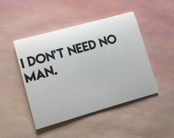 """Card for Dad, Funny Card, Father's Day Card - """"Don't Need a Man"""""""