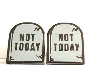 134: Not Today tombstone CuffLinks