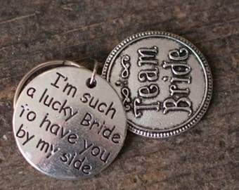 im such a lucky bride to have you by my side. team bride key chain key ring wedding