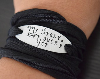 My Story Isn't Over Yet ~ Semi Colon ~ Hand Stamped Ribbon Wrap Bracelet