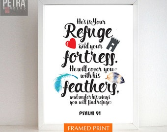 Psalm 91 Bible verse, Christian Poster Wall Art, Scripture art home decor, he will cover you with his feathers and under his wings.