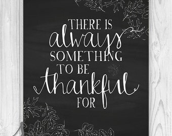 There is Always Something to Be Thankful for Art Print or Canvas, Thanksgiving Decor, Fall Wall Art, Always Thankful Art Print or Canvas