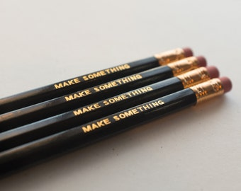4-Pack Make Something Black Pencils with Gold Text Hexagon Shaped with Copper Ferrule and Soft Pink Eraser Ships Unsharpened