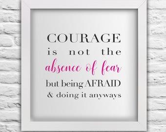 Courage  Home Wall Art Print, Inspirational Typography Art, Digital Download Art, Quote Print, Printable Wall Art, Pink And Black Wall Print