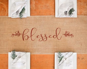 Blessed Burlap Table Runner, Table Runner, burlap runner, farmhouse style table runner * Free Shipping*