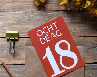 Ocht Déag card, Irish 18 card, Cártaí as Gaeilge, Irish language cards, birthdays, milestones, anniversary, days achieved