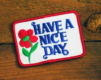 Vintage 70s Have A Nice Day Sew-On Patch