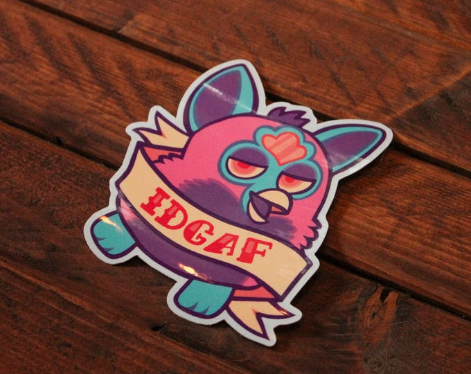 IDGAF Furby Sticker