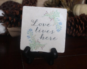Love Lives Here Tile and Stand