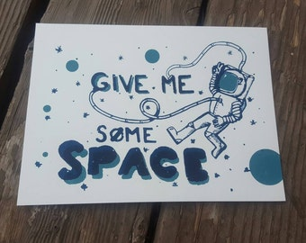 Give Me Space Print (Teal)