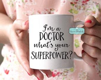 SALE Doctor Mug, Personalised Doctor Mug, Doctor Gift, Doctor Superpower Mug, PHD Mug, Christmas Gift for Doctor, PHD Gift, Graduation Gift