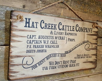 Hat Creek Cattle Company & Livery Emporium, Lonesome Dove Sign, Western, Antiqued, Wooden Sign