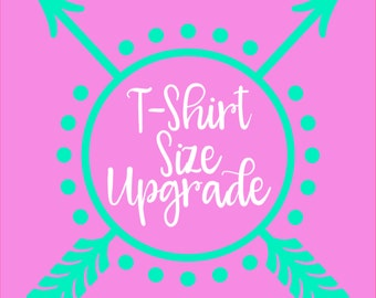 Size Upgrade for any t=shirt listing