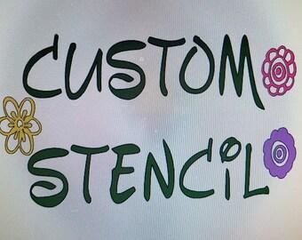 Custom Stencil your choice