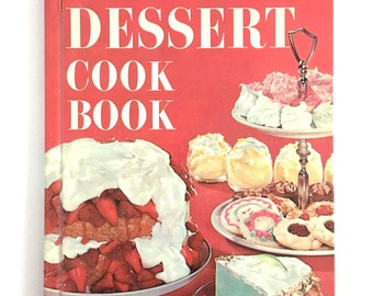 Vintage Dessert Cookbook Cakes Pies Puddings Recipe Book Kitsch Retro Baking 1960s Better Homes and Gardens
