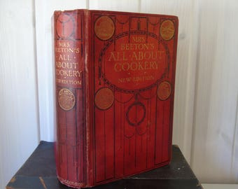 1907 Mrs Beeton's All About Cookery New Edition - Isabella Beeton - Ward Lock & Co. - Antique Cookery Book - Vintage Cookbook - Red Cover