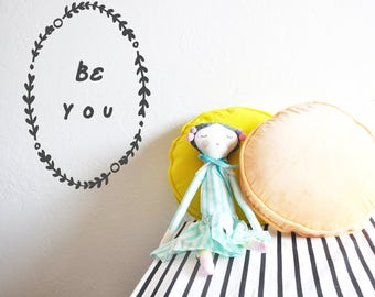 Wall Decal - Be You Laurel - Wall Sticker - Room Decor