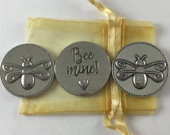 Set of 3 Bee Mine Sentiment Tokens with Organza Bag