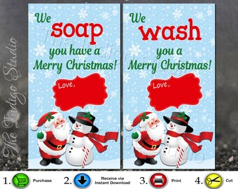 Hand Soap / Body Wash / Wash cloth Gift Tags Digital Printables We WASH You Merry Christmas! & We SOAP You Have A Merry Christmas