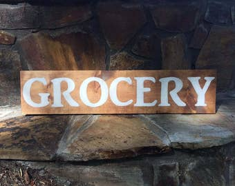 Farmhouse 'Grocery' Wooden Sign