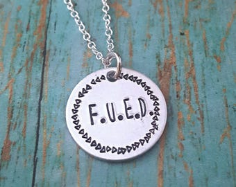 Eating Disorder Recovery Necklace - FUED - Motivational Jewelry - Eating Disorder - Anorexia - Bulimia - Inspirational Jewelry - Recovery