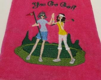 "Embroidered Ladies Golf Towel 2 Ladies ""You Go Girl""  Pink Towel"