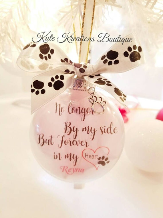 No Longer By My Side Pet Ornament/Sentiment Ornament/In Memory Pet Memorial Dogs/Cats Ornaments
