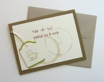 Tea...peace in a cup ~ greeting card, cup of tea, tea cup, tan, green, tea, tea lover