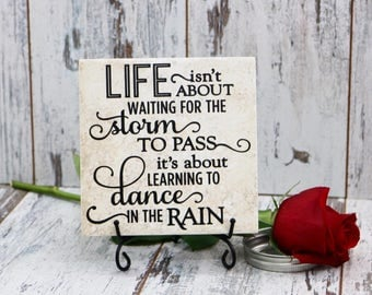 Vinyl Decal Quote Tile, Life Isn't About Waiting For The Storm To Pass It's About Learning To Dance In The Rain Quote Tile