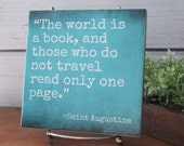 The World is a Book & Those Who do not Travel Read Only One Page, Saint Augustine, Travel quote sign, Gift for traveler, adventure quot