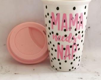 READY TO SHIP Mama Needs A Nap Travel Mug // Mom Needs A Nap // Polka Dot Travel Mug // Mother's Day Gift // Mothers Day