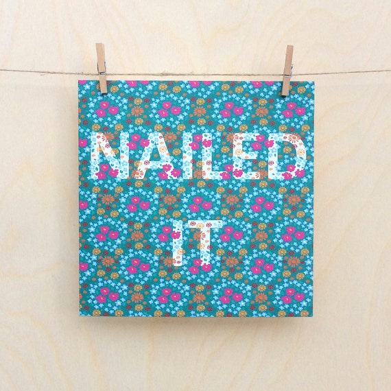 Funny card, funny well done card , Floral Card, nailed it, Congratulations card