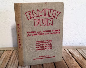 Vintage Book Titled Family Fun Games and Good Times