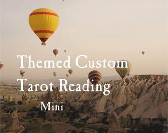 Mini Themed Custom Tarot Reading
