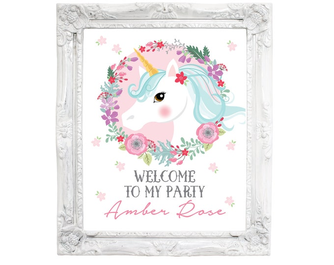 Unicorn Welcome Sign, Printable, Customized text, Unicorn Party, floral woodland unicorn, Garden Party Sign, Pink Unicorn