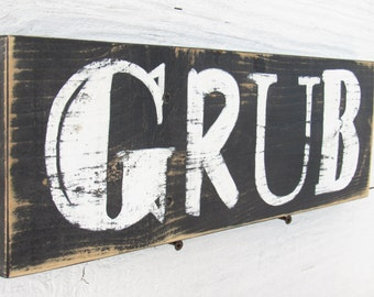 GRUB Sign Hand Painted On Reclaimed Wood Rustic Country Kitchen Decor Many Colors To Choose From.