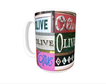 Personalized Coffee Mug featuring the name OLIVE in photos of signs; Ceramic mug; Unique gift; Coffee cup; Birthday gift; Coffee lover