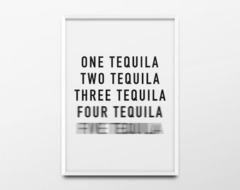 "Typography Print ""One tequila, two tequila"" Kitchen Decor, Kitchen Poster, Kitchen Print, Kitchen Wall Art, Alcohol Poster, Alcohol Print"